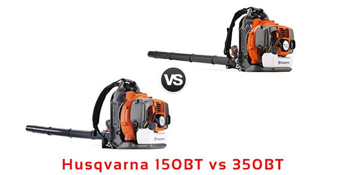husqvarna 150bt vs 350bt